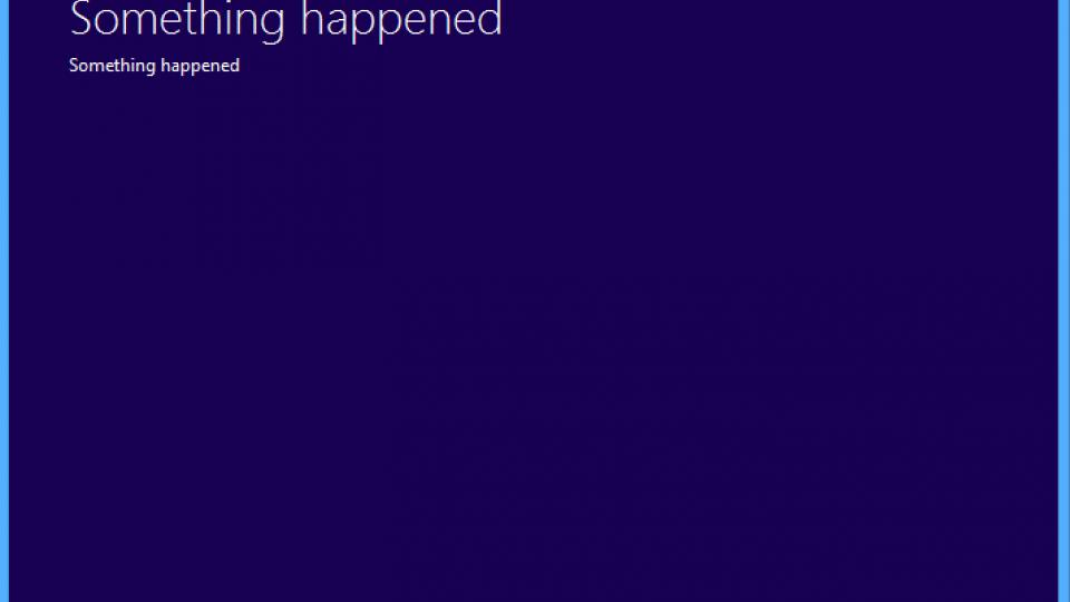 Something Happened Windows 10